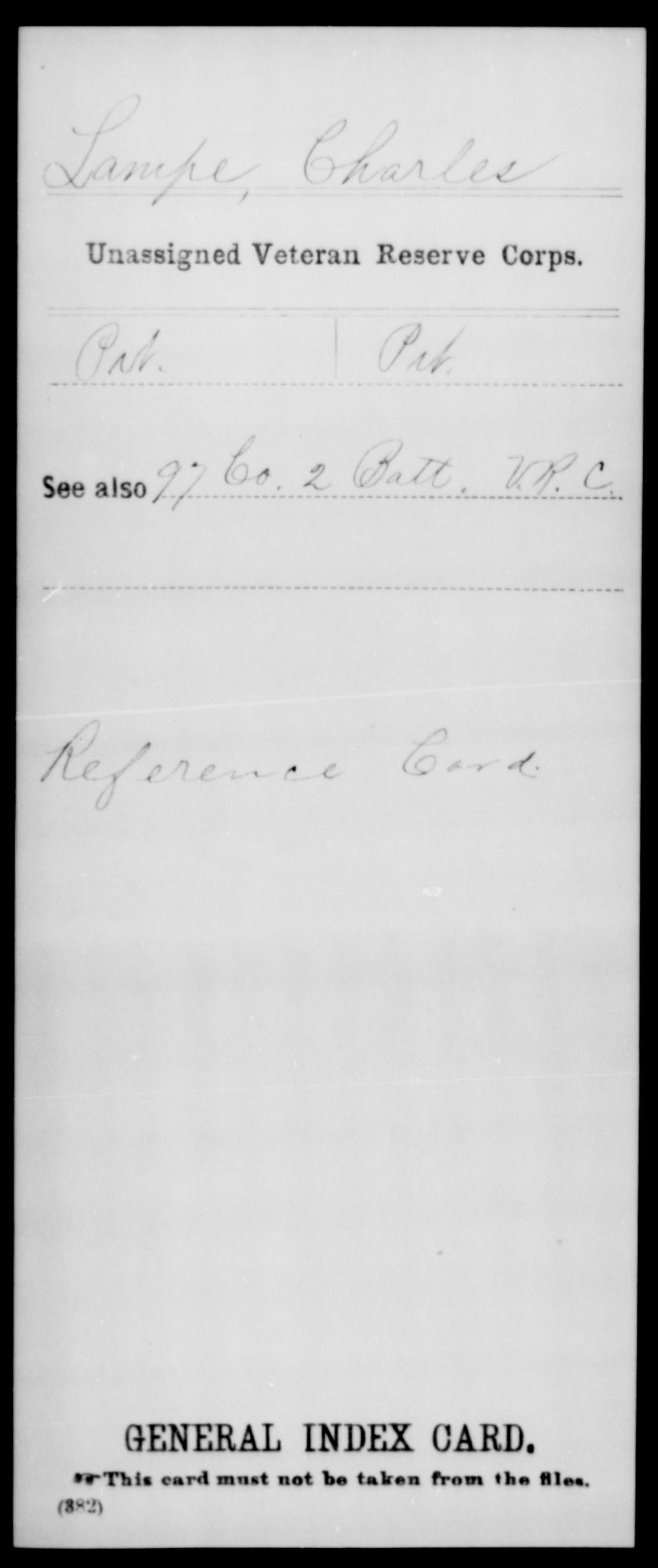 Lampe, Charles - Unassigned Veteran Reserve Corps