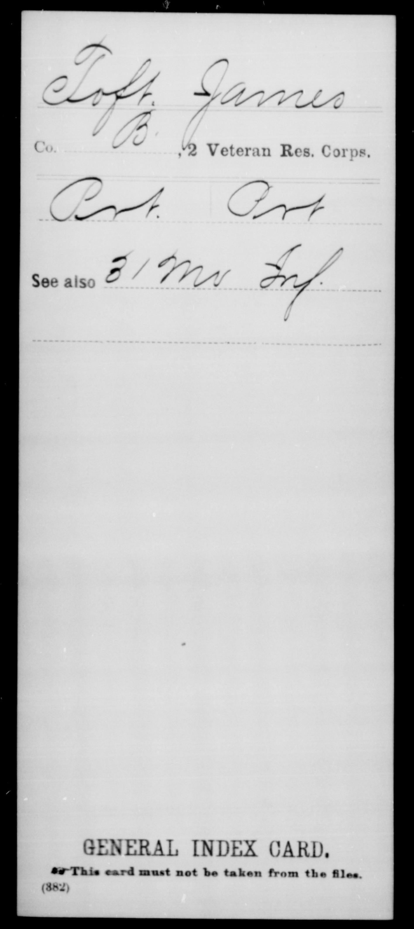 Toft, James - 2nd Veteran Reserve Corps, Company B