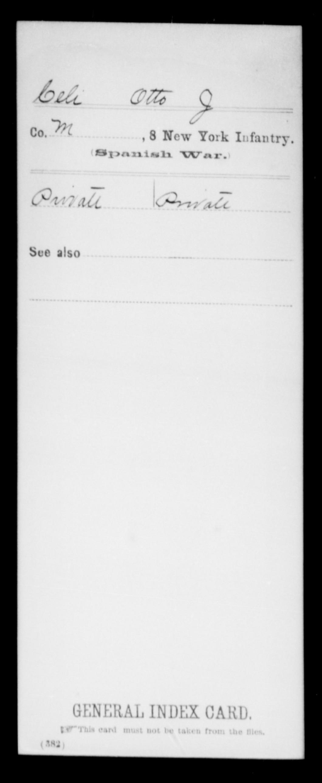 Celi, Otto J - State: New York - Regiment: 8 New York Infantry, Company M