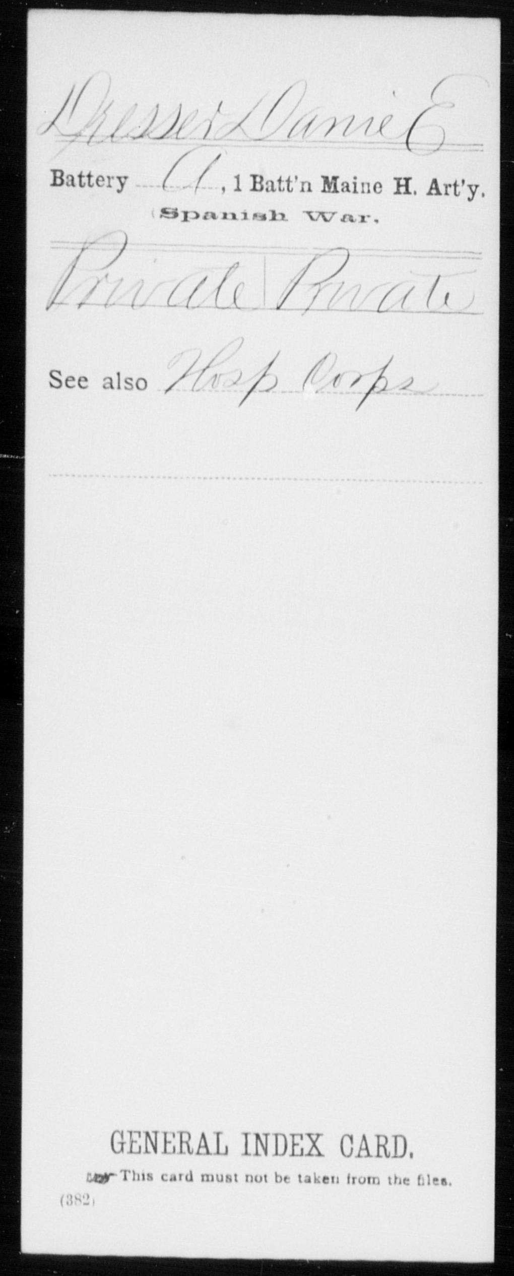 Dresser, Danie E - State: Maine - Regiment: Battery A, 1 Battalion Maine Heavy Artillery, Company [Blank]