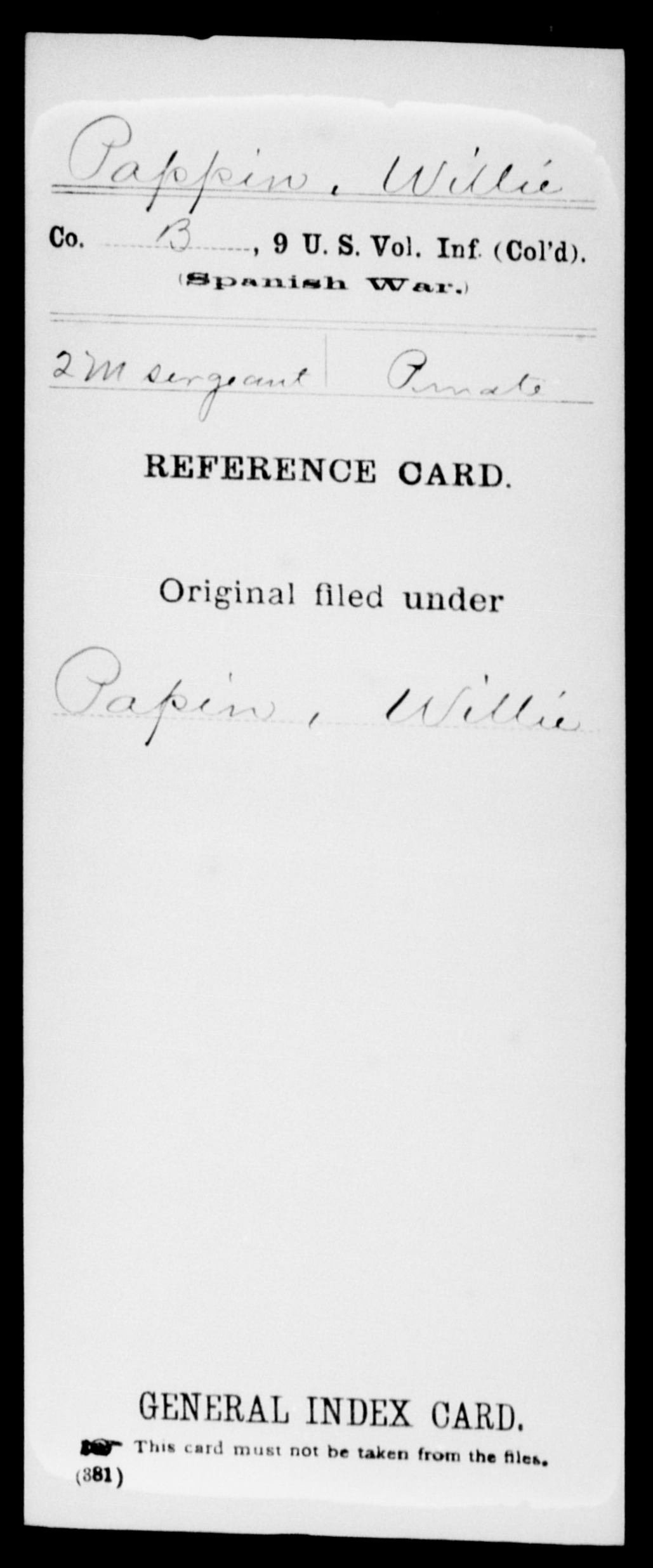 Pappin, Willie - State: United States - Regiment: 9 United States Volunteer Infantry (Colored), Company B