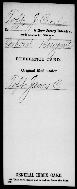Toft, J Cecil - State: New Jersey - Regiment: 4 New Jersey Infantry, Company A