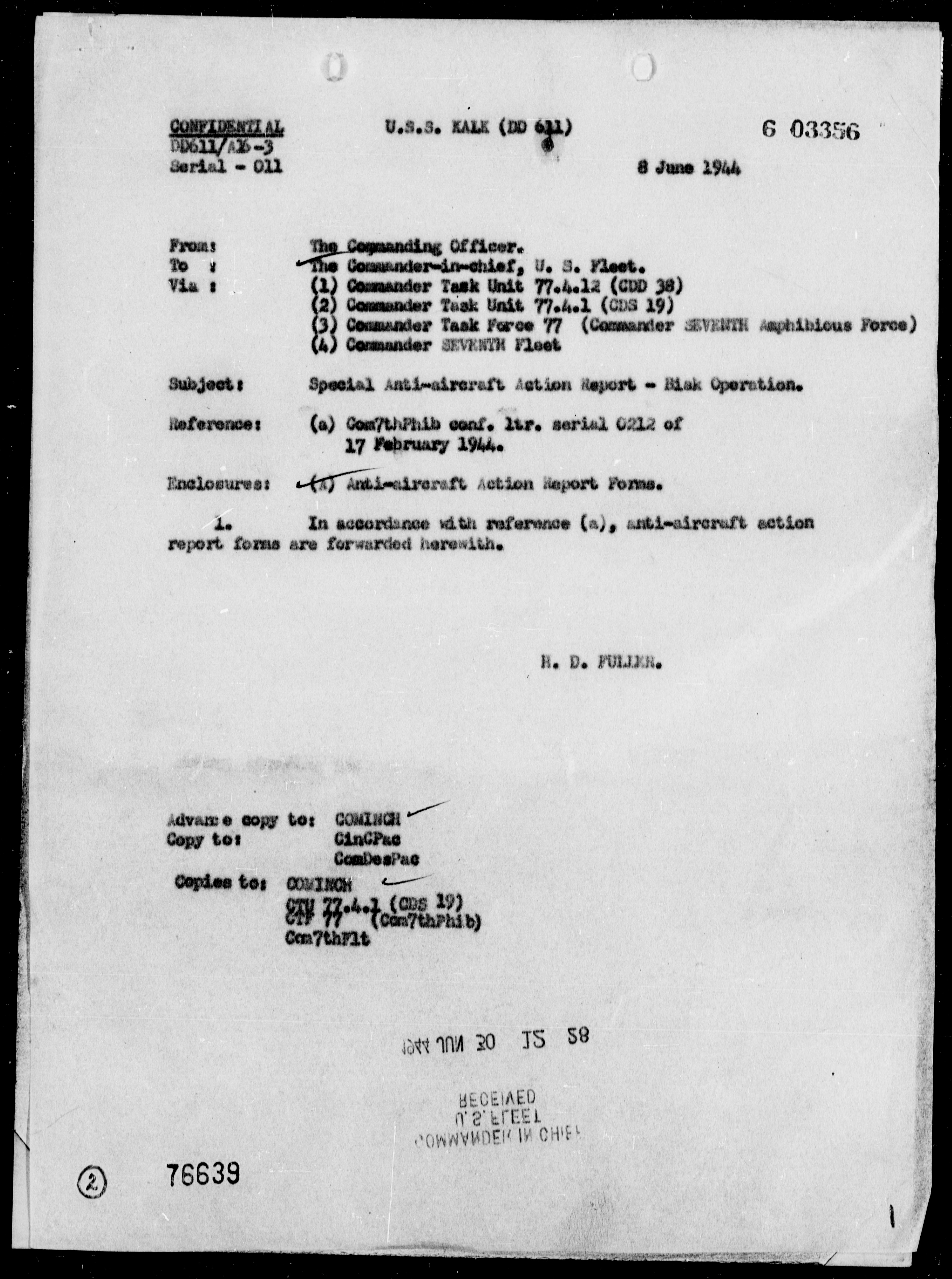 USS KALK - AA Act Reps on 5/31/44, 6/2 & 8/44, off Biak Is, New Guinea