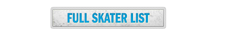Click For Skater List