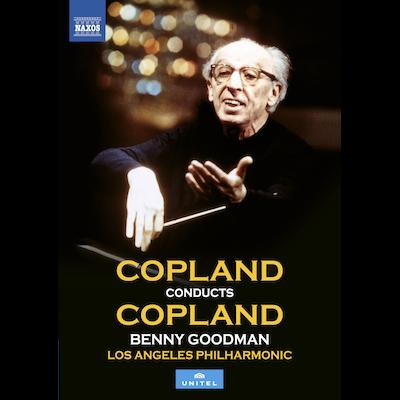 Aaron Copland, Benny Goodman & The L.A. Philharmonic - Copland Conducts Copland (DVD/Blu-ray)
