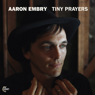Tiny Prayers by Aaron Embry
