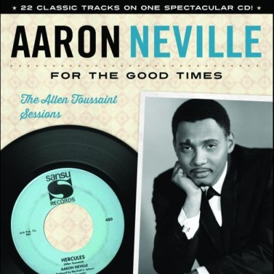 For The Good Times: The Allen Toussaint Sessions by Aaron Neville