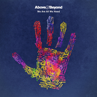 Above & Beyond - We Are All We Need