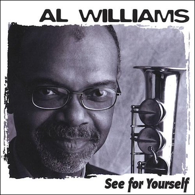 Al Williams III - See For Yourself (Digital Only)