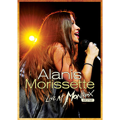Live At Montreux 2012 (CD/DVD/Blu-Ray) by Alanis Morissette