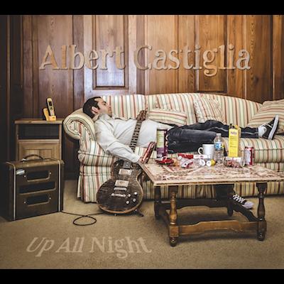 Albert Castiglia - Up All Night