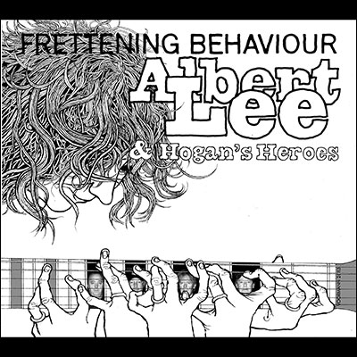 Frettening Behaviour by Albert Lee & Hogan's Heroes