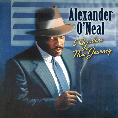 Alexander O'Neal - 5 Questions - The New Journey