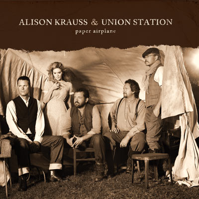 Alison Krauss and Union Station - Paper Airplane