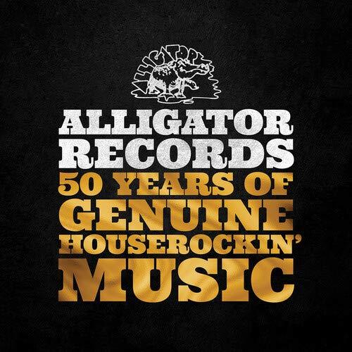Various - Alligator Records: 50 Years Of Genuine Houserockin' Music