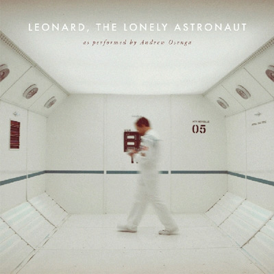 Leonard, The Lonely Astronaut