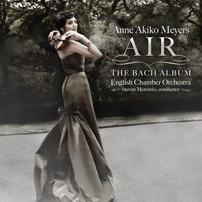 Anne Akiko Meyers - Air: The Bach Album