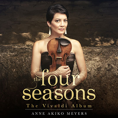 Four Seasons: The Vivaldi Album by Anne Akiko Meyers