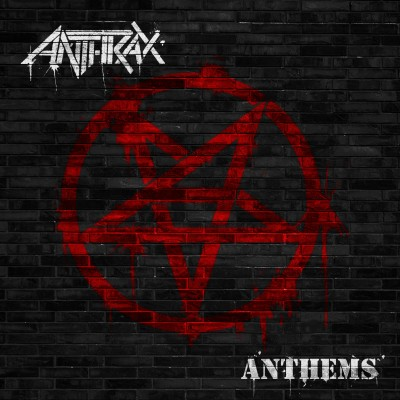 Anthems by Anthrax