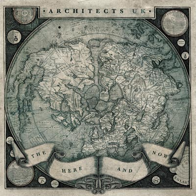 Architects (UK) - The Here And Now