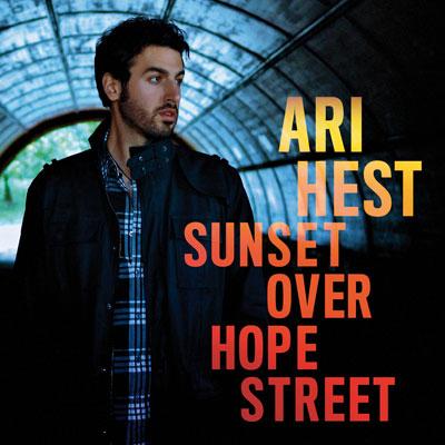 Ari Hest - Sunset Over Hope Street