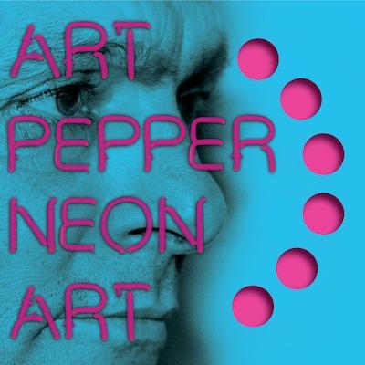 Art Pepper - Neon Art: Volume Two (Reissue)