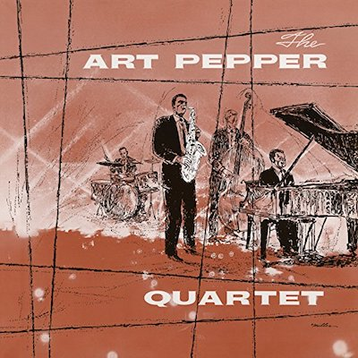 Art Pepper - The Art Pepper Quartet (Deluxe Reissue)