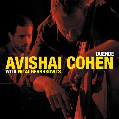 Duende by Avishai Cohen With Nitai Hershkovits