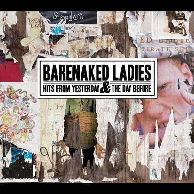 Barenaked Ladies - Hits From Yesterday & The Day Before