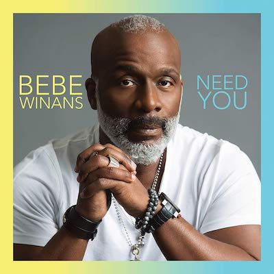 BeBe Winans - Need You