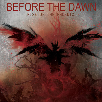 Rise Of The Phoenix by Before The Dawn