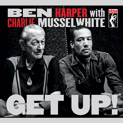 Get Up! by Ben Harper With Charlie Musselwhite