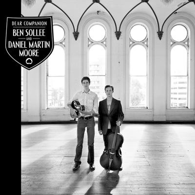 Ben Sollee & Daniel Martin Moore - Dear Companion