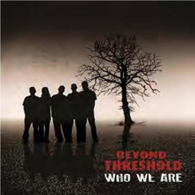 Who We Are by Beyond Threshold