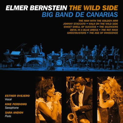 Elmer Bernstein: The Wild Side by Big Band De Canarias