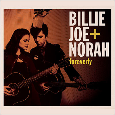 foreverly by Billie Joe + Norah