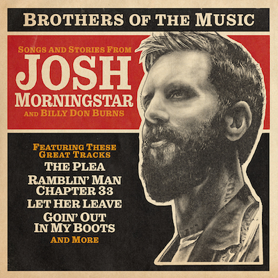 Billy Don Burns And Josh Morningstar - Brothers Of The Music