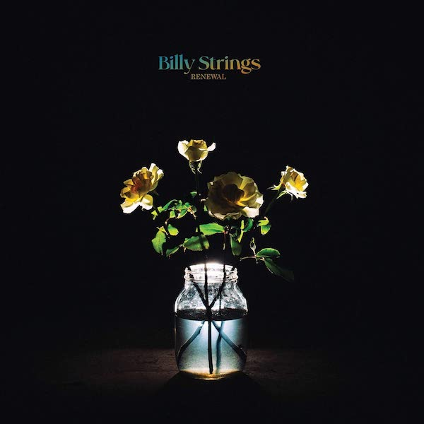 Billy Strings - Renewal