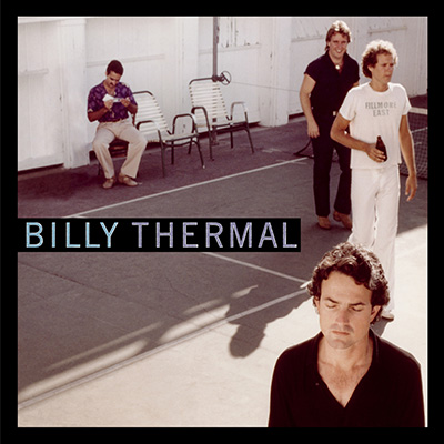 Billy Thermal by Billy Thermal