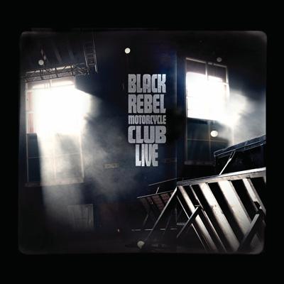 Black Rebel Motorcycle Club - LIVE (CD/DVD)