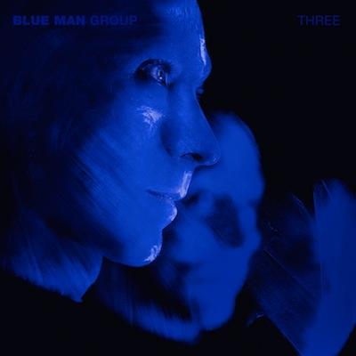 Blue Man Group - Three