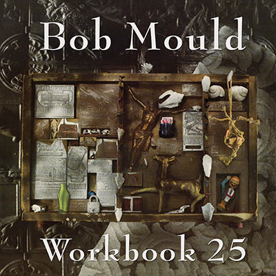 Workbook 25 by Bob Mould