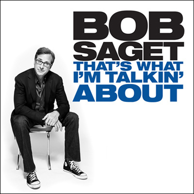 That's What I'm Talking About by Bob Saget