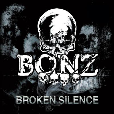 Bonz - Broken Silence