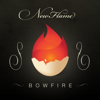 New Flame by Bowfire