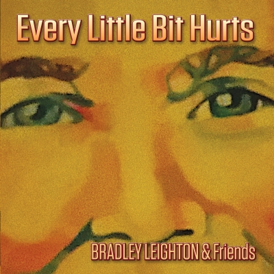 Bradley Leighton - Every Little Bit Hurts (EP)