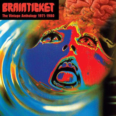 Brainticket - The Vintage Anthology 1971-1980