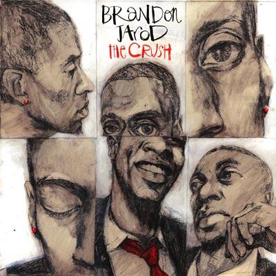 Brandon Jarod - The Crush EP