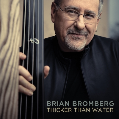 Brian Bromberg - Thicker Than Water