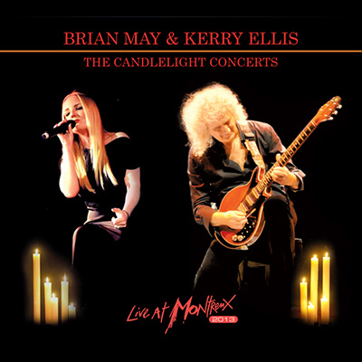 The Candlelight Concerts: Live At Montreux by Brian May & Kerry Ellis
